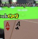 Hindari Ini Jika Ingin Menang Main Judi QQ Poker